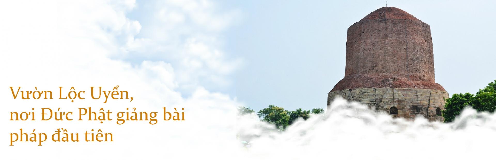 Vườn Lộc Uyển, nơi Đức Phật giảng bài pháp đầu tiên